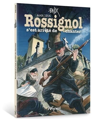 9782874892837: Rossignol s'est arrêté de chanter : août 1914