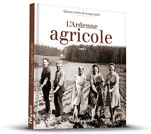 9782874893186: L'Ardenne agricole : Tome 2