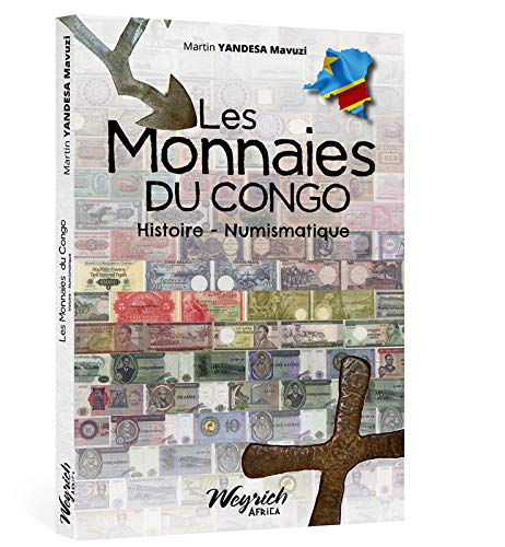 9782874893230: L'histoire et la numismatique des monnaies du Congo
