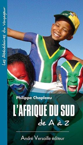 9782874951206: L'Afrique du Sud de A à Z (French Edition)
