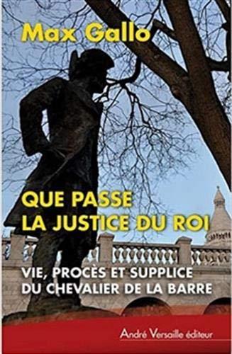 9782874951503: Que passe la justice du roi (French Edition)
