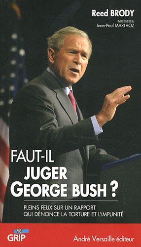 9782874951633: faut-il juger Georges W. Bush ?