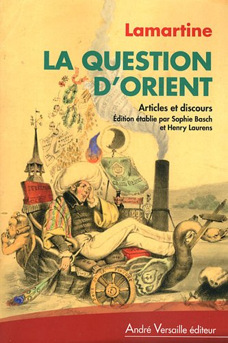 9782874951671: La Question d'Orient : Discours et articles politiques (1834-1861)