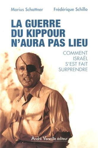 9782874951886: La guerre du Kippour n'aura pas lieu