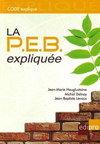 9782874960123: La PEB (performance énergétique des bâtiments) expliquée