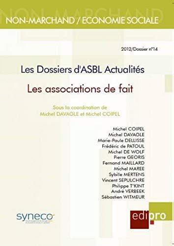 Dossiers d'asbl actualite. les associations de fait (les): Collectif