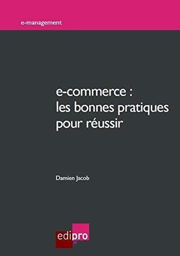 9782874962288: E-commerce : Les bonnes pratiques pour r�ussir