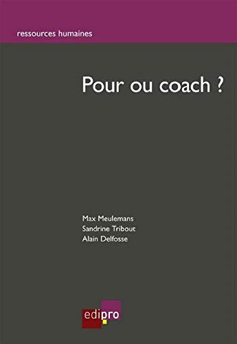 9782874962608: Pour ou coach ?