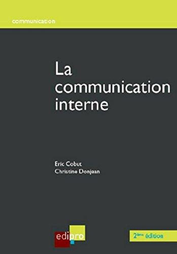 La Communication interne: Christine Donjean; Eric