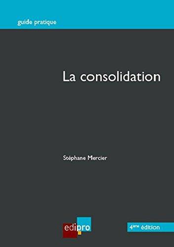 9782874962943: La consolidation
