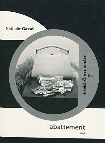 Abattement : Morphologie d'artiste: Nathalie Gassel