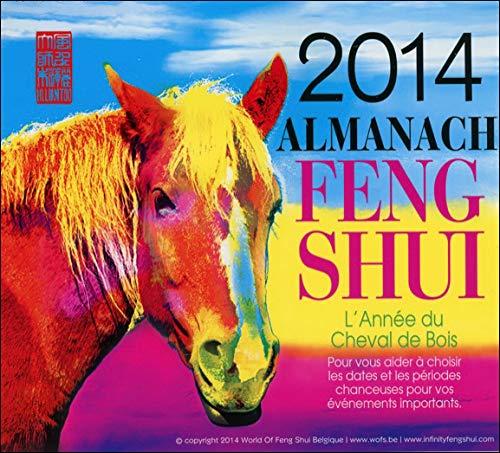 9782875140739: Almanach Feng Shui 2014 - L'Ann�e du Cheval de Bois