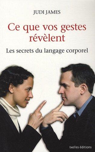 9782875150134: Ce que vos gestes r�v�lent : Les secrets du langage corporel