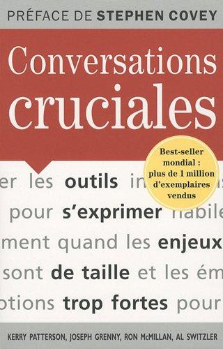 9782875150363: Conversations cruciales : Des outils pour s'exprimer quand les enjeux sont de taille