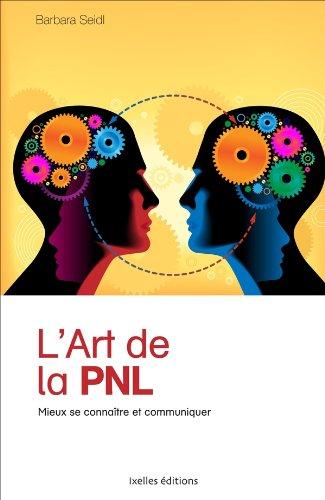ART DE LA PNL (LA): SEIDL BARBARA