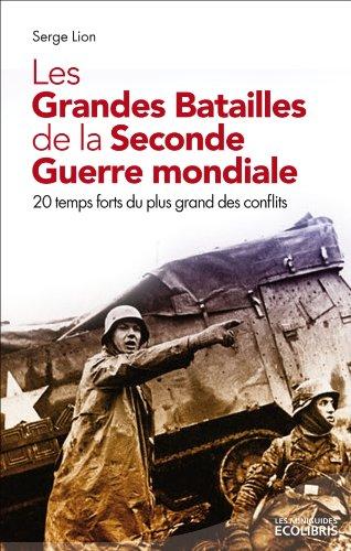 9782875151643: Les grandes batailles de la seconde Guerre Mondiale