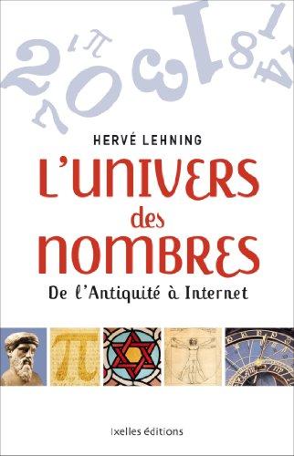 9782875151834: L'Univers des nombres: De l'Antiquité à Internet