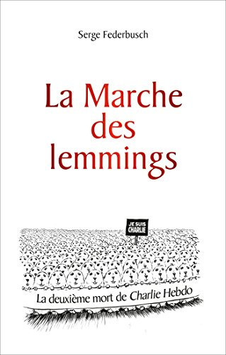 9782875152572: La marche des lemmings ou la 2e mort de Charlie