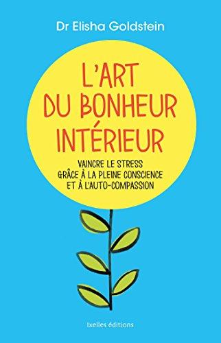 9782875152725: L'Art du bonheur intérieur
