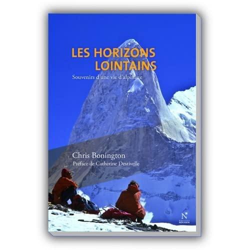 9782875230225: Les horizons lointains : Souvenirs d'une vie d'alpiniste