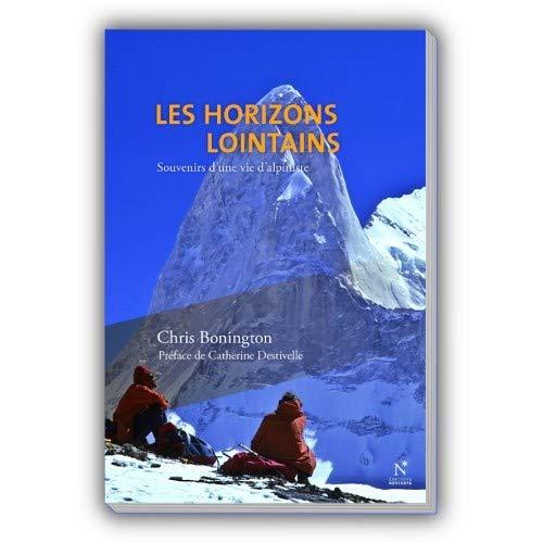 9782875230386: Les horizons lointains : Souvenirs d'une vie d'alpiniste
