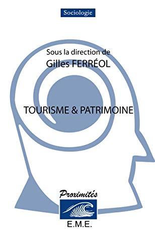 9782875250612: Tourisme & patrimoine (French Edition)