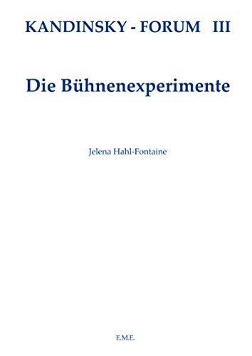 Kandinsky Forum 3. Fernelmont.: HAHL-FONTAINE Jelena éd.