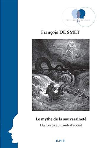 9782875250896: Le mythe de la souveraineté : Du corps au contrat social