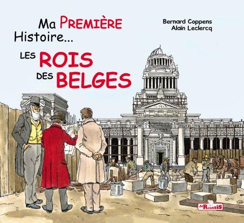 9782875460080: Ma première histoire les rois des belges