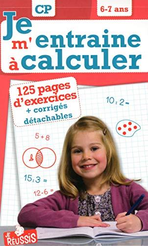 9782875461377: Je m'entraîne à calculer CP 6-7 ans