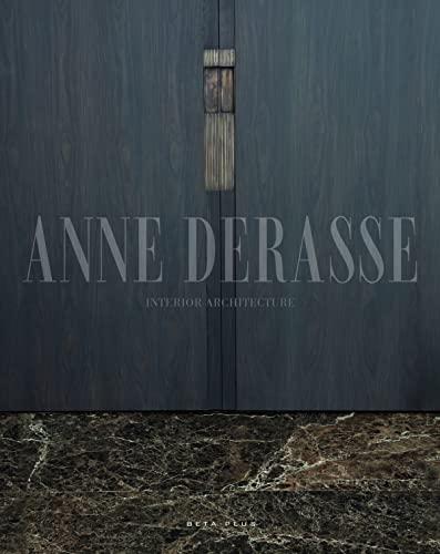 Anne Derasse: Interior Architecture: Coirier, Lise