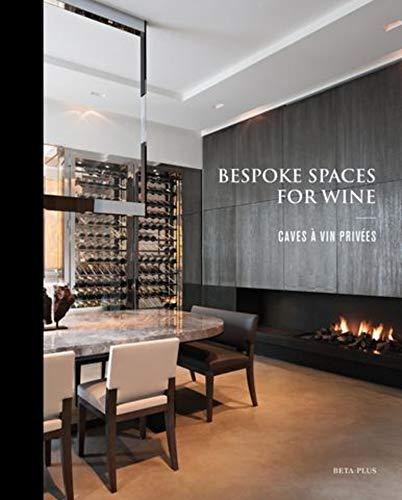9782875500243: New spaces for wine/De nouveaux espaces pour le vin/Nieuwe ruimten voor wijn