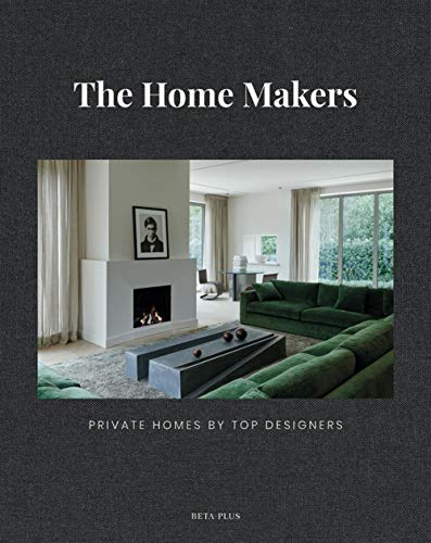 9782875500823: The Home Makers: Private Homes by Top Designers