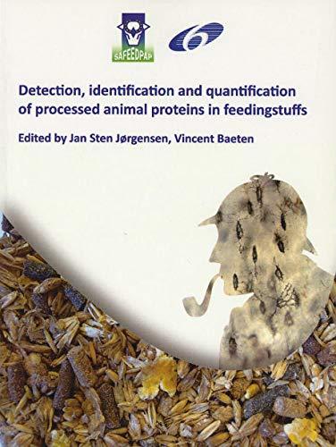 DETECTION, IDENTIFICATION AND QUANTIFICATION OF PROCESSED ANIMAL: JORGENSEN JAN STEN