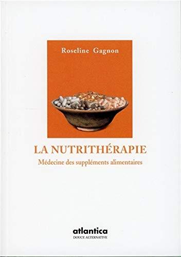 NUTRITHERAPIE: GAGNON ROSELINE