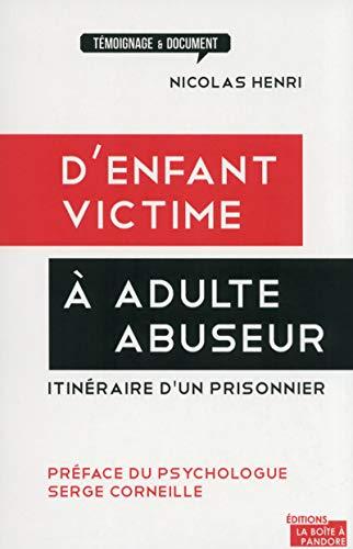 9782875570246: D'enfant victime à adulte abuseur