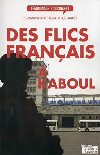 9782875570406: Des flics français à Kaboul