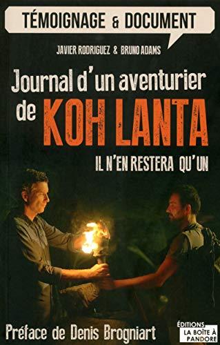 9782875571960: Journal d'un aventurier de Koh Lanta - Il n'en restera qu'un !