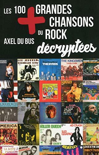 9782875571984: Les 100 plus grandes chansons du rock