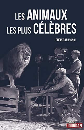 9782875572608: Les animaux les plus célèbres
