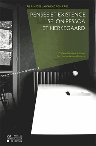9782875580948: Pens�e et existence selon Pessoa et Kierkegaard