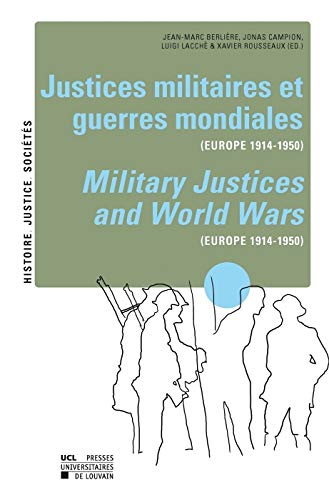 9782875582355: Justices militaires et guerres mondiales (Europe 1914-1950) / Military Justices and World Wars (Europe 1914-1950)