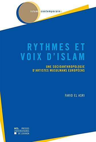 9782875583123: Rythmes et voix d'islam: Une socioanthropologie d'artistes musulmans européens