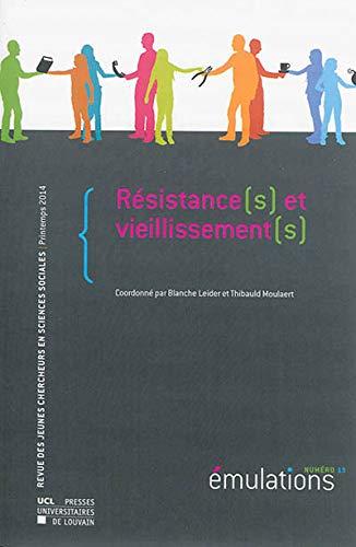 9782875583260: Émulations n° 13 : Résistance(s) et vieillissement(s)