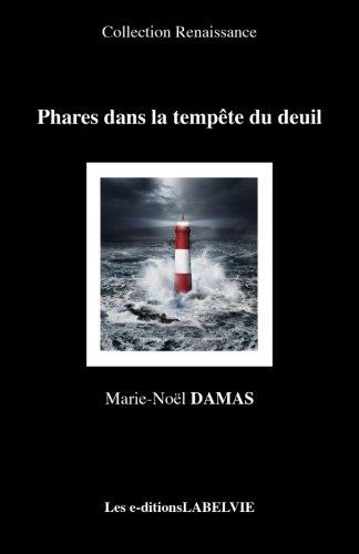 9782875590107: Phares dans la tempête du deuil