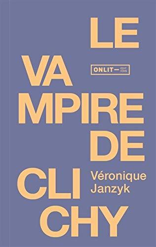 9782875600691: Le vampire de Clichy : Nouvelles