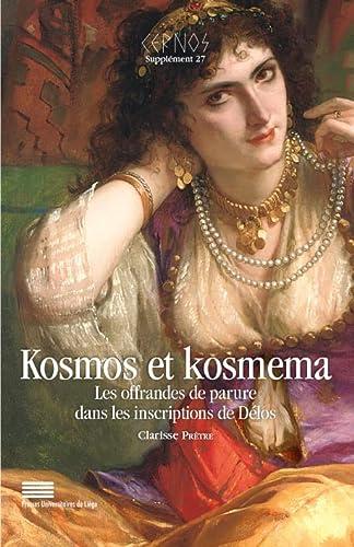 Kosmos et kosmema. Les offrandes de parure: Clarisse Pretre