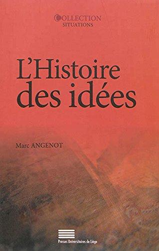 9782875620514: L'Histoire des Idees. Problematiques, Objets, Concepts, Methodes, Enj Eux, Débats