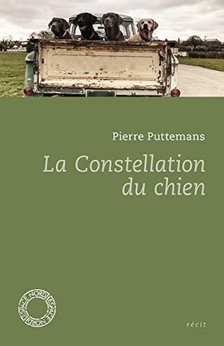 Constellation du chien (La): Puttemans, Pierre