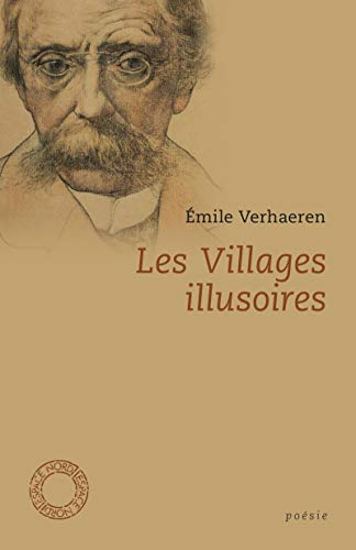 Villages illusoires (Les): Verhaeren, Emile